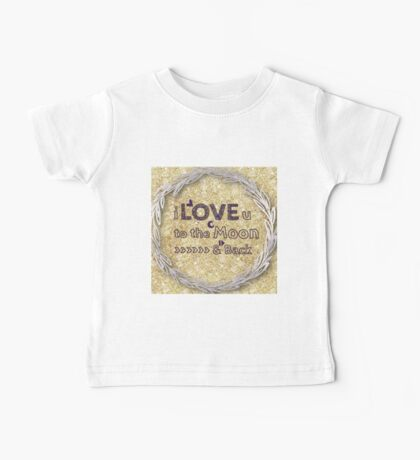 I love you to the moon and back,cool text,typography,gold,glitter,glam,trendy,modern Baby Tee