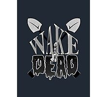 Wake the Dead Photographic Print
