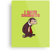 Monday Monkey Lives For The Weekend, Sir. Metal Print