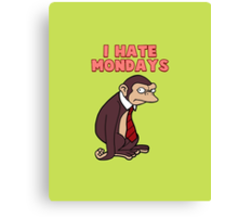 Monday Monkey Lives For The Weekend, Sir. Canvas Print