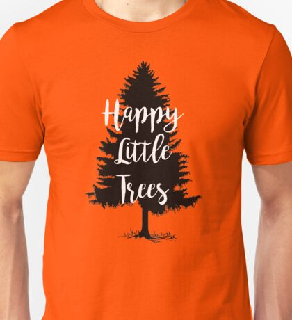 Happy Little Trees (Bob Ross) Unisex T-Shirt