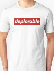 deplorable - supreme Unisex T-Shirt