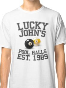 Lucky John's Pool Halls Classic T-Shirt