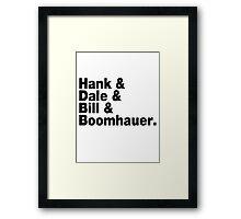 King of The Hill - Helvetica List Framed Print