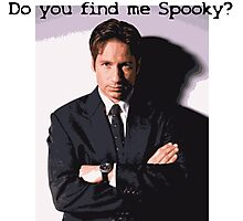 Do You Find Me Spooky? Photographic Print