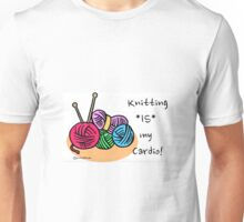 Knitting is my cardio! Unisex T-Shirt