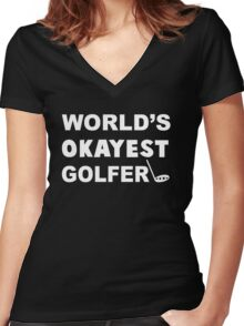 World's Okayest Golfer, Funny Golf Saying Quote Women's Fitted V-Neck T-Shirt