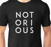 Notorious White Unisex T-Shirt