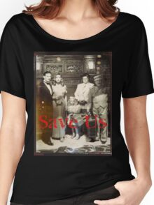 Save Us  Women's Relaxed Fit T-Shirt
