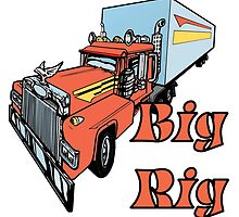 Big Rig by Rob Cox