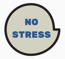 no stress Kids Tee