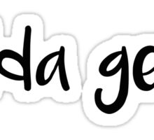 Bodda Getta Sticker