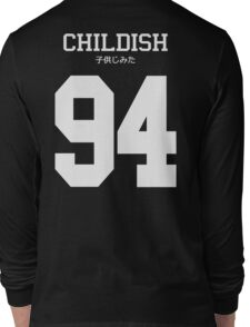 Childish Jersey (custom) Long Sleeve T-Shirt