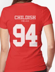 Childish Jersey (custom) Womens Fitted T-Shirt