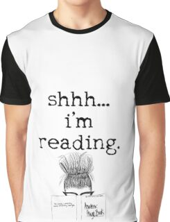 shhh... i'm reading. Graphic T-Shirt
