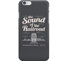 The Sound of the Railroad iPhone Case/Skin