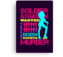 Soldier, Assassin, Wanted For Murder Canvas Print