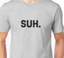 Suh Unisex T-Shirt