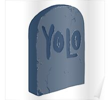 YOLO Tombstone Poster