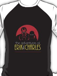 The Adventures of Erik & Charles T-Shirt
