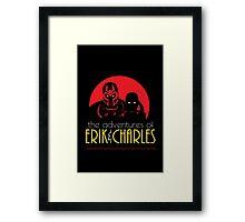 The Adventures of Erik & Charles Framed Print