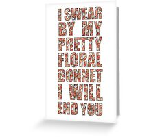 By My Pretty Floral Bonnet Greeting Card