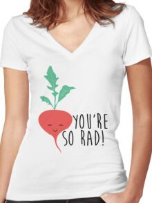 You're So Rad - Radish Women's Fitted V-Neck T-Shirt