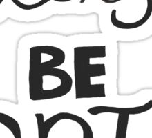 Let's Be Epic Sticker