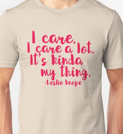 Leslie Cares. A lot. Unisex T-Shirt