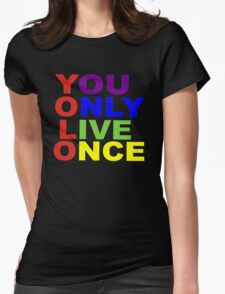 Yolo - Rainbow Womens Fitted T-Shirt