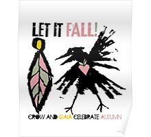 crow and gaia celebrate autumn Poster
