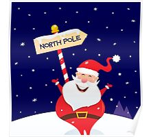Happy Christmas Santa with North pole sign Poster