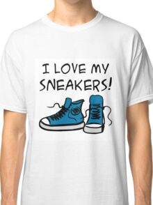 I love my sneakers Classic T-Shirt