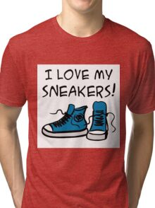 I love my sneakers Tri-blend T-Shirt