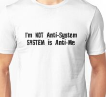 Revolution Punk Rock Rebel Anti System Fuck The System Anarchy T-Shirts Unisex T-Shirt