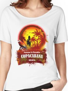 Fantastic and romantic Copacabana Women's Relaxed Fit T-Shirt