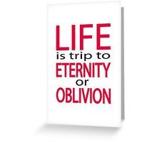 Life is trip Greeting Card