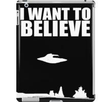 X Files I want to Believe iPad Case/Skin