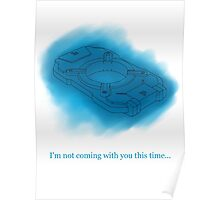 Halo - I'm not coming with you this time... Poster