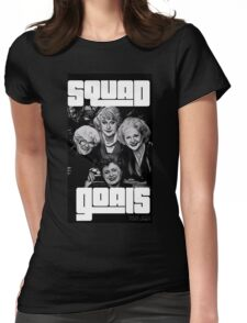 Squad Goals  Womens Fitted T-Shirt