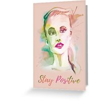 Stay positive! Hand-painted portrait of a woman in watercolor. Greeting Card