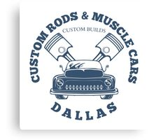 Custom Rods and Muscle Cars Dallas Graphics Canvas Print