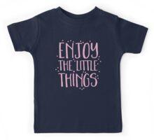 enjoy the little things Kids Tee