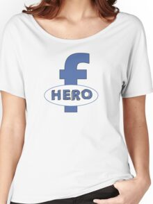 Cool Funny Facebook Hero Typography  TShirts and Gifts Women's Relaxed Fit T-Shirt