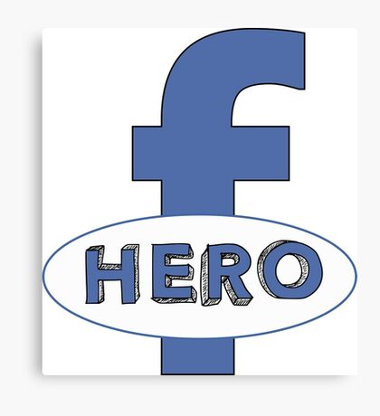 Cool Funny Facebook Hero Typography  TShirts and Gifts Canvas Print