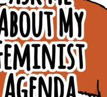 Ask Me About My Feminist Agenda - Feminist Cat Sticker