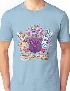 BUCK GENDEER ROLES Unisex T-Shirt