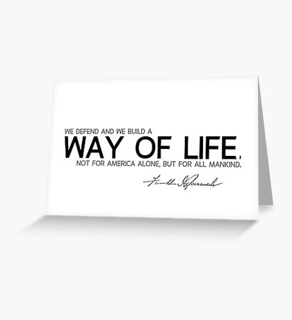 we defend and we build a way of life - franklin d. roosevelt Greeting Card