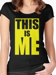 This Is Me Women's Fitted Scoop T-Shirt