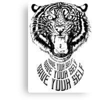 Save Your Self - Tiger Canvas Print